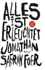 Alles ist erleuchtet - Jonathan Safran Foer (ISBN 9783596156283)