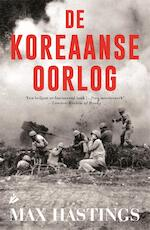 De koreaanse oorlog - Max Hastings (ISBN 9789048843862)