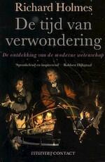 De tijd van verwondering - R. Holmes (ISBN 9789025417062)
