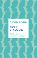 Over dialoog - David Bohm (ISBN 9789025906337)