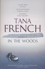 In the Woods - Tana French (ISBN 9781444758344)