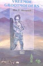 Vreemde grootmoeders - M. el Messaoudi (ISBN 9789050161213)