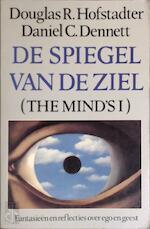 De spiegel van de ziel - Douglas R. Hofstadter, Daniel C. Dennett, Eugène Dabekaussen (ISBN 9789025465209)
