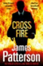 Cross Fire - James Patterson (ISBN 9780099553731)