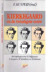 Kierkegaard en de twintigste eeuw - Etienne L. G. E. Kuypers (ISBN 9789024276400)