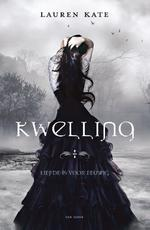 Kwelling - Lauren Kate (ISBN 9789000364763)