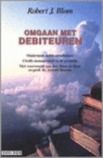 Omgaan met debiteuren - J. Blom (ISBN 9789075348286)