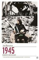 1945 - Ian Buruma (ISBN 9789046706664)