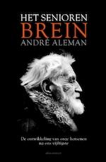 Het seniorenbrein - André Aleman (ISBN 9789463622035)