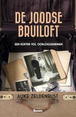 De Joodse bruiloft - Auke Zeldenrust (ISBN 9789024420568)
