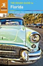 The Rough Guide to Florida - Stephen Keeling, Sarah Hull, Rebecca Strauss (ISBN 9780241010204)