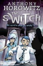 The Switch - Anthony Horowitz (ISBN 9781406305715)