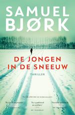 De jongen in de sneeuw - Samuel Bjork (ISBN 9789024565603)