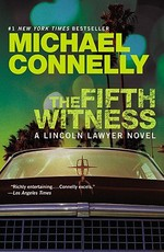 The Fifth Witness - Michael Connelly (ISBN 9781455510313)
