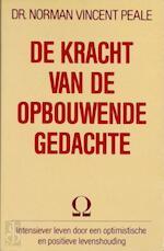 De kracht van de opbouwende gedachte - Norman Vincent Peale (ISBN 9789060577837)