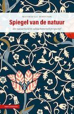 Spiegel van de natuur - Matthijs G.C. Schouten (ISBN 9789050116725)