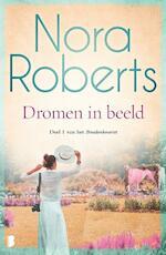 Dromen in beeld - Nora Roberts (ISBN 9789022581810)