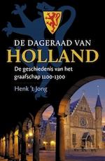 De dageraad van Holland - Henk 't Jong (ISBN 9789020534863)