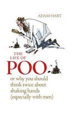 The Life of Poo - Adam Hart (ISBN 9780857832924)