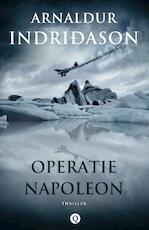 Operatie Napoleon - Arnaldur Indridason (ISBN 9789021415772)