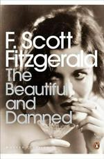 The Beautiful and Damned - F. Scott Fitzgerald (ISBN 9780141187815)