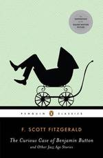 The Curious Case of Benjamin Button and Other Jazz Age Stories - F. Scott Fitzgerald (ISBN 9780143105497)