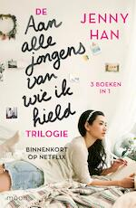 De Aan alle jongens van wie ik hield-trilogie - Jenny Han (ISBN 9789048847242)