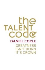 Talent Code - Daniel Coyle (ISBN 9780099519850)