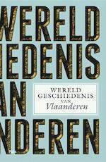 Wereldgeschiedenis van Vlaanderen (ISBN 9789463103756)