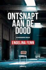 Ontsnapt aan de dood - Engelina Fenn (ISBN 9789491773990)