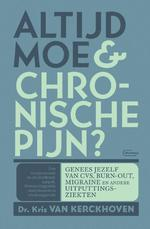 Chronisch moe & altijd pijn ? - Kris Van Kerckhoven, Hans Willemse (ISBN 9789022335574)