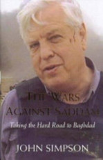 The Wars Against Saddam - John Simpson (ISBN 9781405032643)