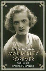 Manderley Forever - Tatiana de Rosnay (ISBN 9781760632045)