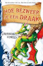 Hoe bezweer je een draak? - Cressida Cowell (ISBN 9789022328675)