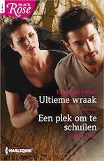 Ultieme wraak ; Een plek om te schuilen - Elizabeth Heiter (ISBN 9789402536225)