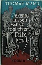 Bekentenissen van de Oplichter Felix Krull - Thomas Mann, Thomas Mann (Schriftsteller), Alice van Nahys