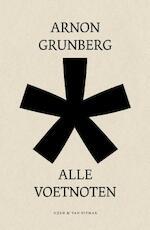 Alle voetnoten - Arnon Grunberg (ISBN 9789038806198)