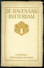 De haven van Rotterdam - N/a