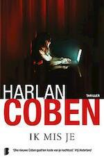 Ik mis je - Harlan Coben (ISBN 9789022565186)