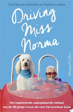 Driving Miss Norma - Tim Bauerschmidt, Ramie Liddle (ISBN 9789402752700)