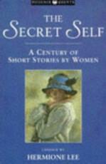 The Secret Self - Hermione Lee (ISBN 9781857993516)