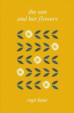 Sun & Her Flowers - Rupi Kaur (ISBN 9781471177910)