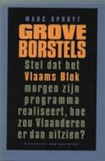 Grove Borstels - Marc Spruyt (ISBN 9789056170080)