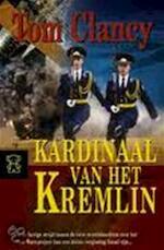 Kardinaal van het Kremlin - Tom Clancy (ISBN 9789044927337)
