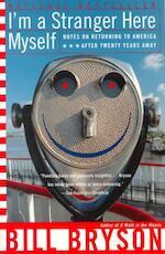 I'm a Stranger Here Myself - Bill Bryson (ISBN 9780767903820)