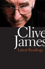 Latest Readings - Clive James (ISBN 9780300213195)