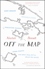 Off the Map - Alastair Bonnett (ISBN 9781781313619)