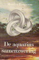 De aquarius samenzwering - Marilyn Ferguson, Max Lerner, Douwe J. Bosga (ISBN 9789020249392)