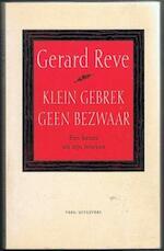 Klein gebrek geen bezwaar - Gerard Reve (ISBN 9789020426311)