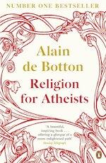 Religion for Atheists - Alain De Botton (ISBN 9780141046310)
